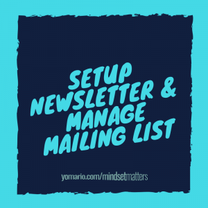 Setup Newsletter & Manage Mailing List